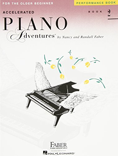 Accelerated Piano Adventures for the Older Beginner: Performance Book 2