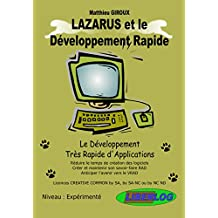 Lazarus et le Developpement Rapide - le Developpement Tres Rapide d'Applications