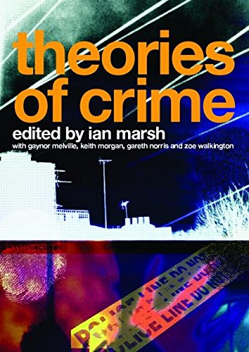 [(Theories of Crime)] [Edited by Ian Marsh ] published on (October, 2006)
