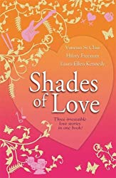 Shades of Love (Piccadilly Love Stories) (Piccadily Love Stories) by Hilary Freeman (2010-02-01)
