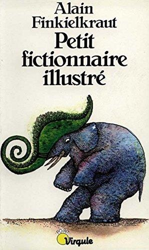 Petit fictionnaire illustre
