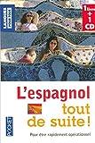 Coffret L'espagnol tout de suite ! (livre + 1 CD): Pour ?tre rapidement op?rationnel by Christian R?gnier (April 02,2007)