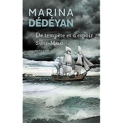 De tempête et d'espoir (Tome 1) - Saint-Malo (ROMANS HISTORIQ)