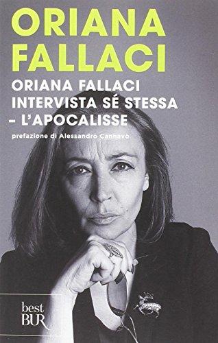 Oriana Fallaci intervista sé stessa-L'Apocalisse Oriana Fallaci intervista sé stessa-L'Apocalisse 51syXd5J 2B5L