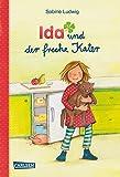 Ida und der freche Kater: Eine fröhliche Geschichte für alle Kinder, die schon gerne selber lesen. (IDA-Geschichten)
