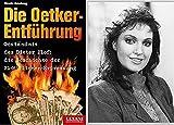 Die Oetker-Entführung: Geständnis des Dieter Zlof: Die Geschichte der 21-Millionen-Erpressung
