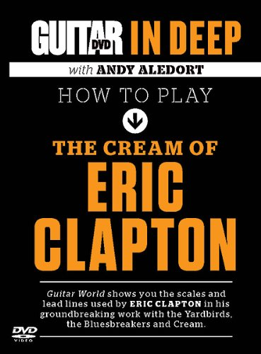 How to Play the Cream of Eric Clapton (Guitar in Deep)