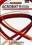Apprendre les nouveautés Acrobat 9 Professional extended (Jean-Renaud Boulay)