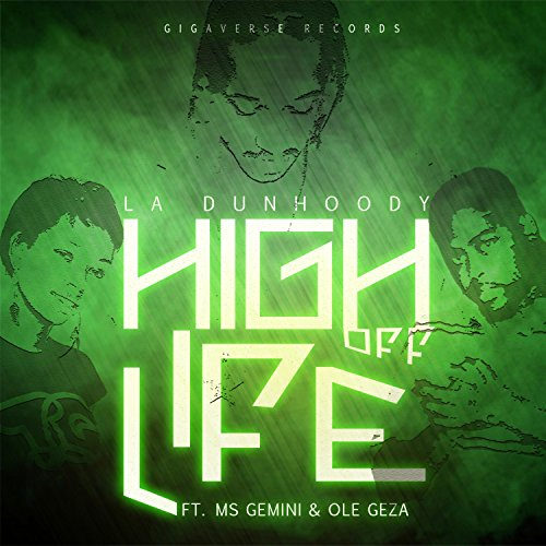 High Off Life (feat. Ole Geza) [Explicit] (Amp Gemini)