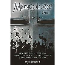 Die Mongoliade: Erster Band (The Foreworld Saga)