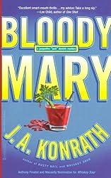 Bloody Mary (Jack Daniels Mysteries) by J. A. Konrath (2006-06-01)