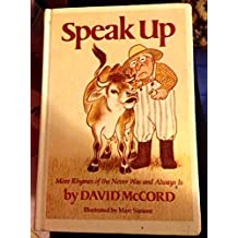 Speak Up: More Rhymes of the Never Was and Always Is