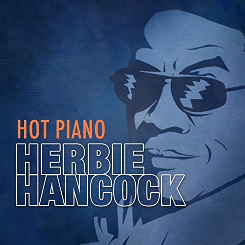 Herbie Hancock Hot Heavy