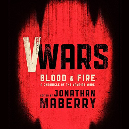 V Wars: Blood and Fire  Audiolibri