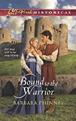 Bound to the Warrior (Mills & Boon Love Inspired Historical)