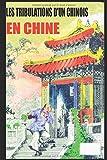 Telecharger Livres LES TRIBULATIONS D UN CHINOIS EN CHINE (PDF,EPUB,MOBI) gratuits en Francaise