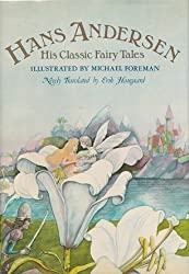 Hans Andersen: His Classic Fairy Tales by Hans Christian Andersen (1978-07-01)
