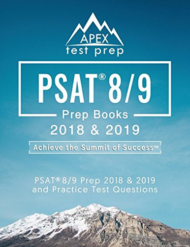 PSAT 8/9 Prep Books 2018 & 2019: PSAT 8/9 Prep 2018 & 2019 and Practice Test Questions