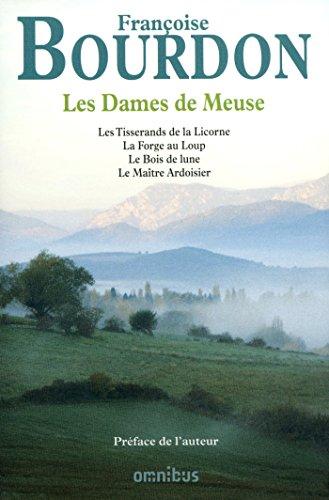 Les dames de Meuse par Françoise BOURDON