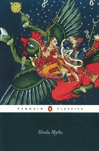Hindu Myths: A Sourcebook Translated from the Sanskrit (Penguin Classics) por Wendy Doniger