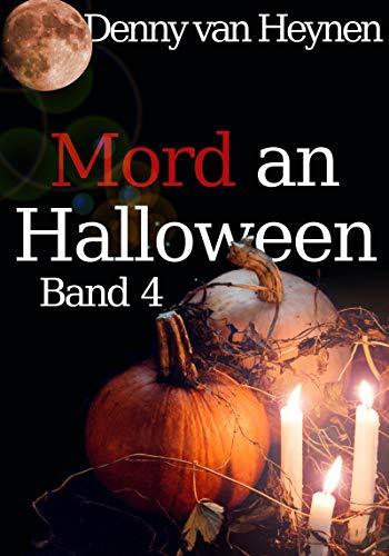 Mord an Halloween: Band 4 von [van Heynen, Denny]