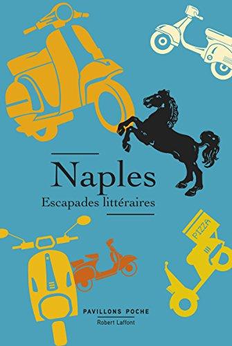 Naples, escapades littéraires