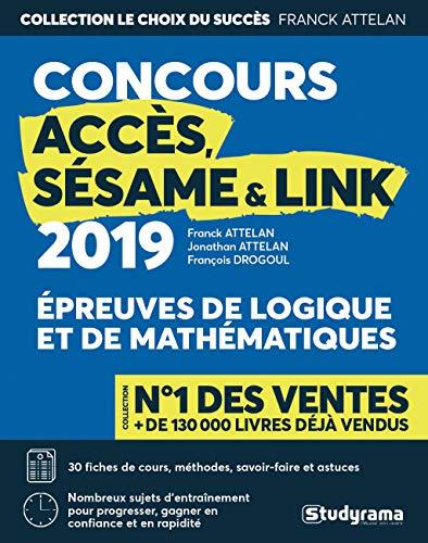 Logique & mathématiques aux concours Accès, Sésame & Link