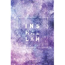 Inshallah Lined Notebook: Journal with 120 Pages & Cream Quality Lined Paper – Perfect as a Gift item!