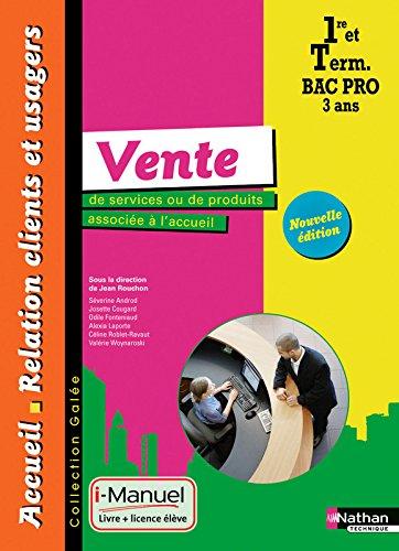 Vente de services ou de produits associée à l'accueil - 1re/Tle Bac Pro ARCU par Séverine Androd