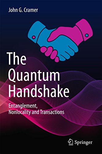 The Quantum Handshake: Entanglement, Nonlocality and Transactions