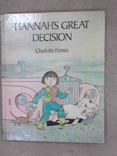 Hannah's great decision