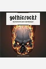 gothicrockt: Das fünfzehnte dark side Notizbuch Taschenbuch