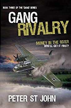 Gang Rivalry (Gang Books Book 3) by [Peter St John]