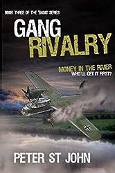 Gang Rivalry (Gang Books Book 3)