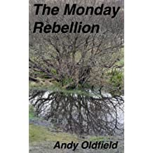 The Monday Rebellion