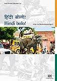 Hindi bolo! Teil 2: Hindi für Deutschsprachige. Lehrbuch mit CD