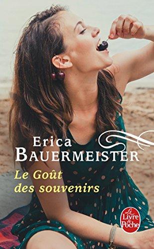 Le Goût des souvenirs par Erica Bauermeister