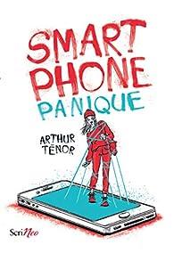 Smartphone panique par Ténor