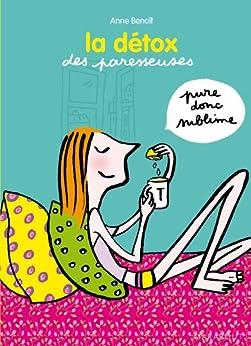La détox des paresseuses (Hors collection-Les Paresseuses) par [Benoît, Anne]
