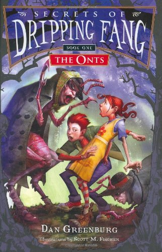 The Onts (Secrets of the Dripping Fang)