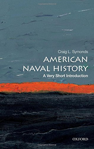 American Naval History: A Very Short Introduction (Very Short Introductions)