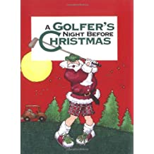 A Golfer's Night Before Christmas (Night Before Christmas (Gibbs))