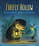 Firefly Hollow by Alison McGhee (2016-08-16)