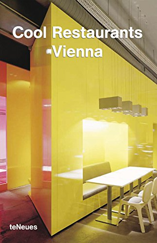 Cool Restaurants Vienna par Christian Schonwetter