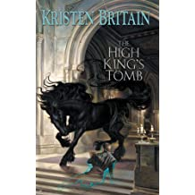 The High King's Tomb (Green Rider 3)