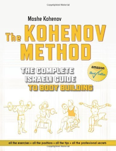 The Kohenov Method: The Complete Israeli Guide to Body Building by Kohenov, Moshe (2014) Paperback par Moshe Kohenov