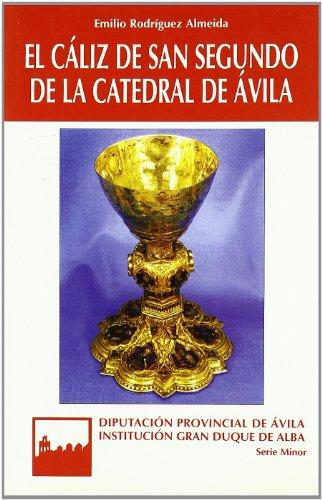 El cáliz de san Segundo de la catedral de Ávila (Serie minor)