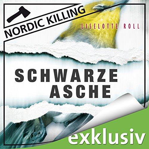 Buchseite und Rezensionen zu 'Schwarze Asche (Nordic Killing)' von Liselotte Roll