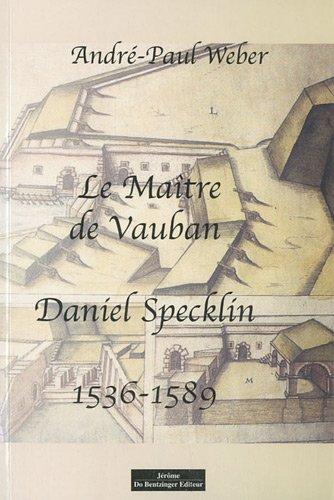 Le Maître de Vauban Daniel Specklin