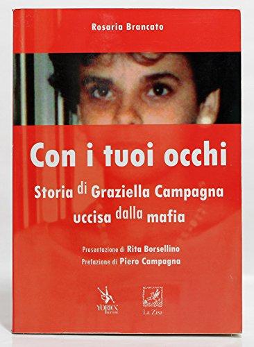 Con i tuoi occhi - Storia di Graziella Campagna uccisa dalla mafia